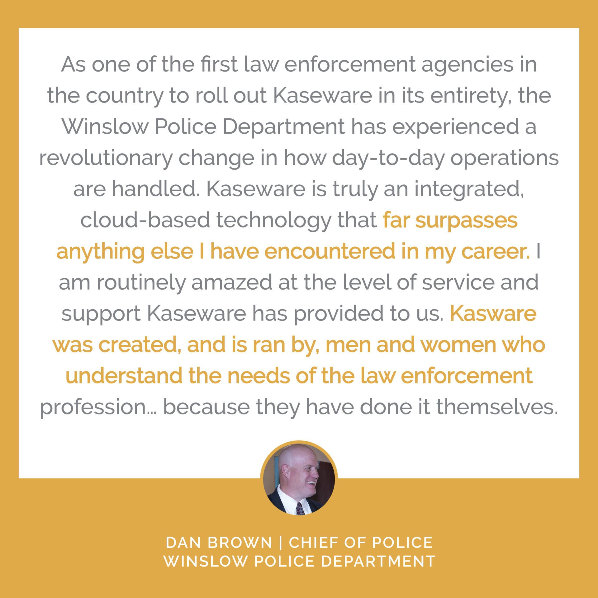 Review from Police Chief Dan Brown